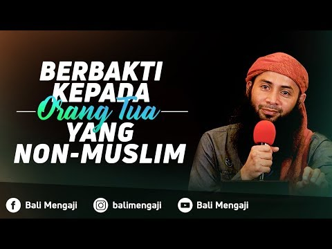 Video Singkat: Berbakti Kepada Orang Tua Yang Non Muslim - Ustadz Dr. Syafiq Riza Basalamah, MA