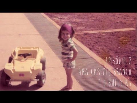 """""""Ana Castelo Branco e o bullying"""" - Uma foto, Uma hist�ria Ep.2 - Pais&Filhos TV"""