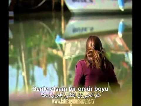 fatmagul ve kerim   Seni Seviorum   orhan olmez   مترجمة للعربية