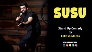 Susu | Stand Up Comedy by Aakash Mehta