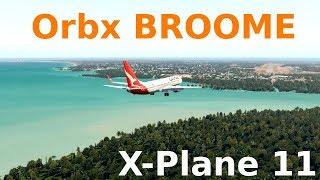 [X-Plane 11] ORBX BROOME || ZIBO 737 Landing|| Ortho4XP