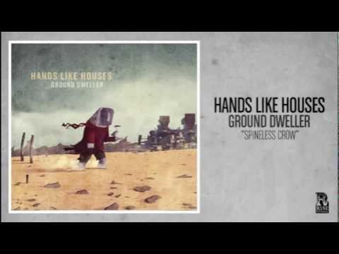 Hands Like Houses - Spineless Crow