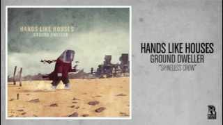 Watch Hands Like Houses Spineless Crow video