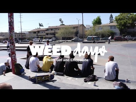 WEEDDAYS: STONER PARK