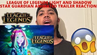 League of Legends Light And Shadow Star Guardian Animated Trailer Reaction
