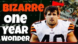 Meet the NFL's Most BIZARRE One Year Wonder