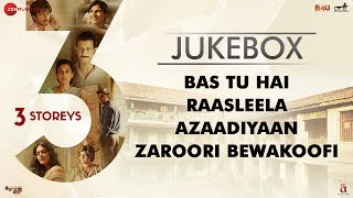 3 Storeys Full Movie Audio Jukebox | Pulkit, Richa, Renuka, Sharman, Masumeh, Ankit, Aisha