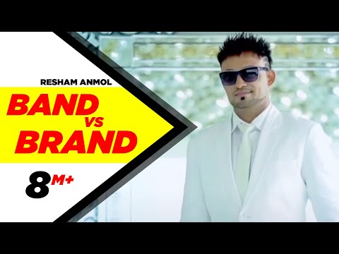 Band Vs Brand | Resham Anmol | Latest Punjabi Songs 2015 video