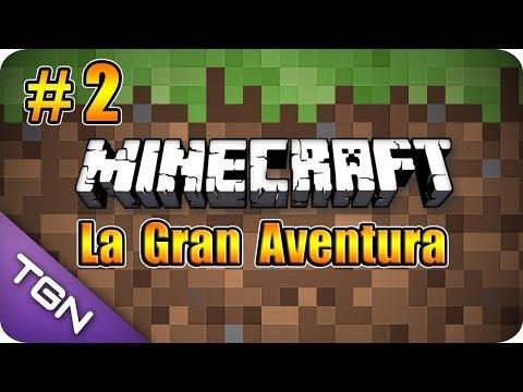 Minecraft La Gran Aventura Capitulo 2 Mi Primera Casa HD 720p