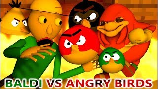 BALDI'S BASICS VS ANGRY BIRDS VS UGANDA KNUCKLES (Official) Baldi Minecraft Animation Horror Game