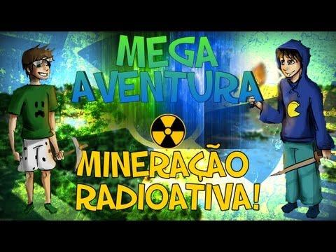 Minecraft: Mega Aventura Mineração Radioativa Parte 2