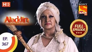 Aladdin - Ep 367 - Full Episode - 10th January 2020