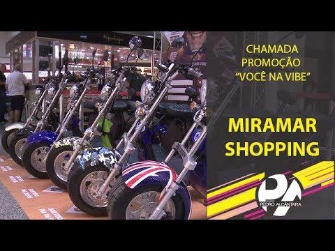 Chamada Promoção Você na Vibe (Miramar Shopping)