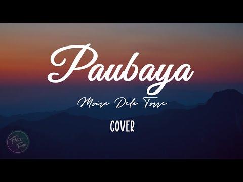 Download Lagu Paubaya - Moira Dela Torre | Lyrics.mp3