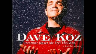 Watch Dave Koz December Makes Me Feel This Way video