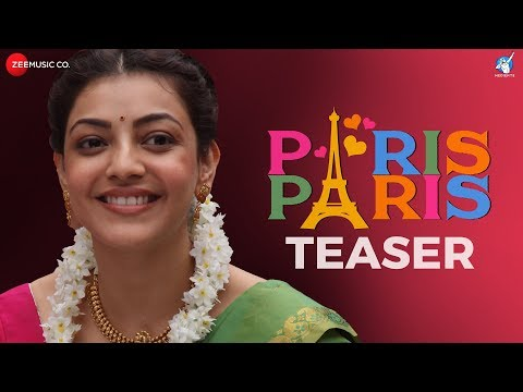 Paris Paris - Official Movie Teaser | Kajal Aggarwal | Amit Trivedi | Ramesh Aravind