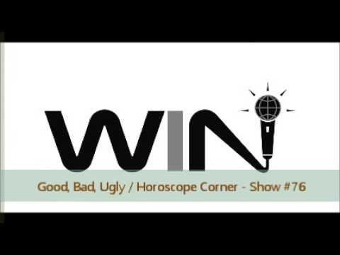 WIN Show #76 - GOOD, BAD, UGLY / HOROSCOPE CORNER - Adele Says 'Hello' To Twerking