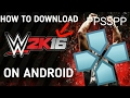 How to download wwe 2k16 PSP on android  for ppsspp in hindi....
