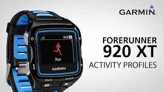 Garmin Forerunner 920XT: Using Activity Profiles