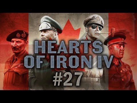 Hearts of Iron IV #27 Communist Canada - Let's Play