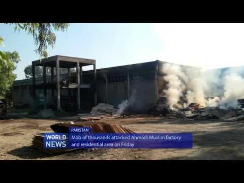 Anti-Ahmadiyya mob sets ablaze chipboard factory, mosque and homes in Jhelum, Pakistan
