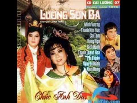 Cải Lương: Lương Sơn Bá Chúc Anh Đài - Minh Vương, Thanh