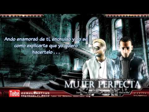 Juno Ft Arcangel   'Mujer Perfecta Remix' con Letra [video oficial] (full HD).video