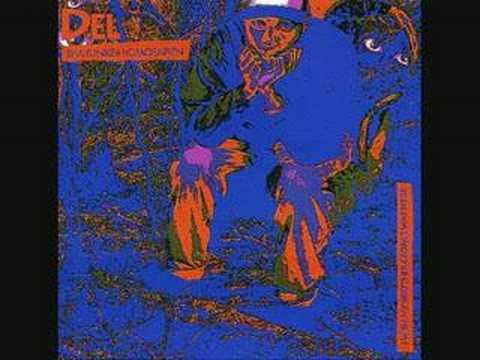 Del The Funky Homosapien - Pissin on Your Steps