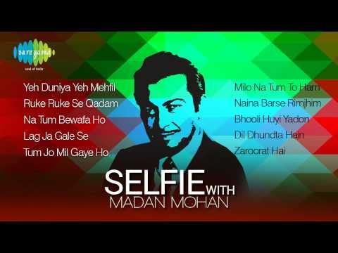 Selfie with Madan Mohan - Super Hit Songs of Madan Mohan