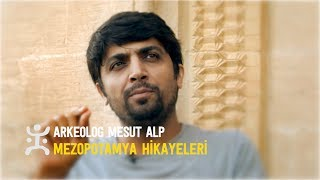 Download Lagu Arkeolog Mesut Alp   Mezopotamya Hikayeleri Gratis STAFABAND