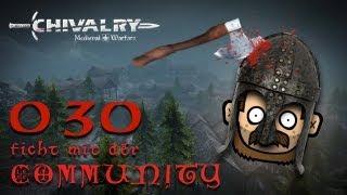 SgtRumpel zockt CHIVALRY mit der Community 030 [deutsch] [720p]