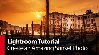Create an Amazing Sunset Photo with Lightroom 4 - PLP # 1 by Serge Ramelli