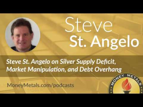 Steve St Angelo: Silver Supply Deficit, Market Manipulation & Debt Overhang