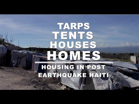 Tarps Tents Houses Homes: Housing in Post-Earthquake Haiti