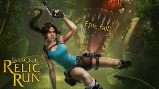 Lara Croft: Relic Run Fail Montage