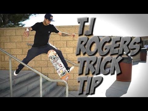TJ ROGERS - NO COMPLY TRE FLIP TRICK TIP !!!