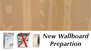 New Wallboard Preparation
