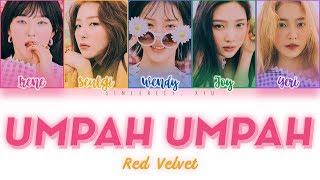 RED VELVET - UMPAH UMPAH 음파음파 Color Coded Lyrics 가사 | ENG, HAN, ROM