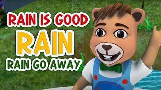 Rain Is Good | Rain, Rain Go Away + More | English Rhymes For Kids