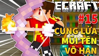 Minecraft Sinh Tồn #15 | CHẾ TẠO CUNG LỬA MŨI TÊN VÔ HẠN ĐỂ ĐÁNH RỒNG | KiA Phạm (w/ Vamy Trần)