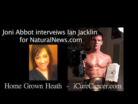 "Joni Abbot Interviews Ian Jacklin of ""iCureCancer.com"" on Natural News Radio - Feb. 2014"