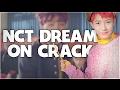 NCT DREAM ON CRACK mp3
