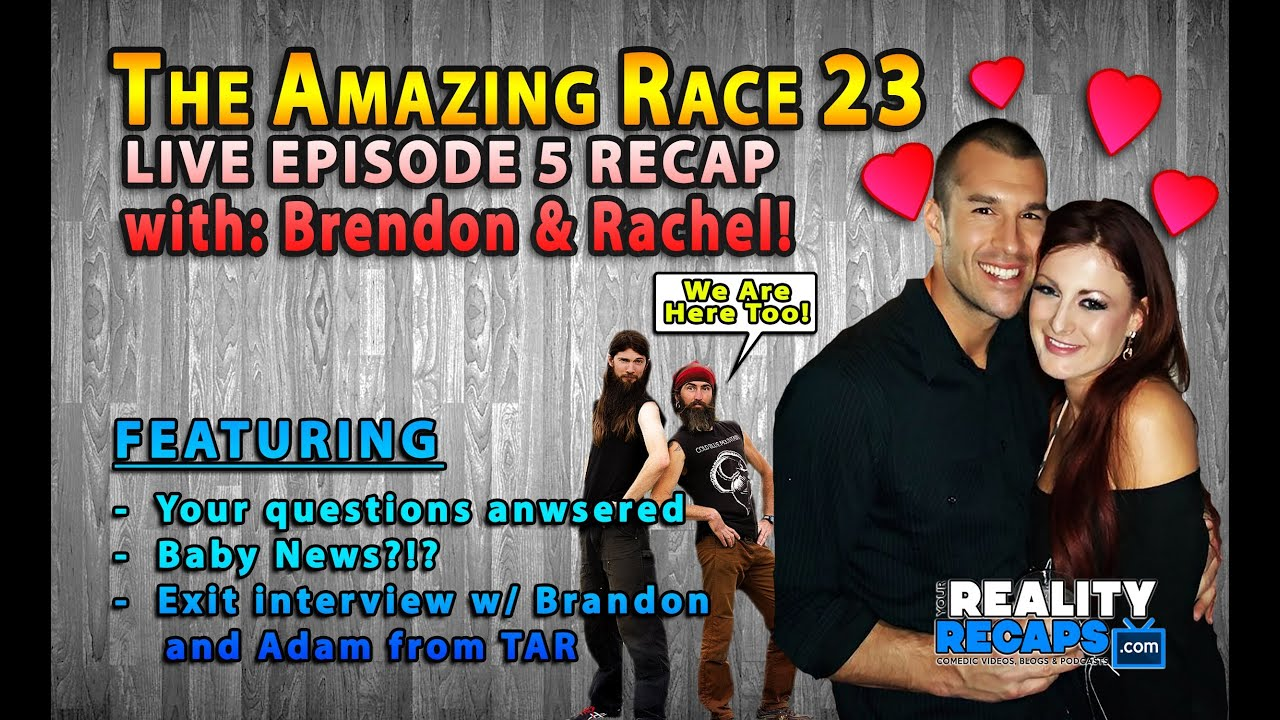 The amazing race 23 ep5 recap w rachel reilly amp brendon villegas