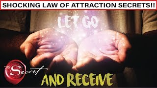Shocking Law Of Attraction Secrets | Let Go And You Shall Receive