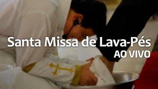 SANTA MISSA DE LAVA-PÉS