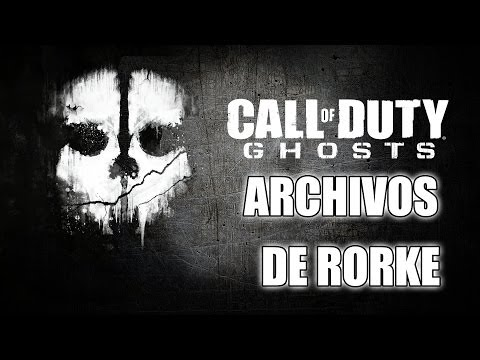 Call Of Duty: Ghosts | Archivos de Rorke [18/18] | Audiófilo [15G]