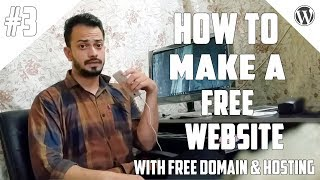 [#3] How to Create A Free Website - with Free domain + hosting - with - wordpress website developer