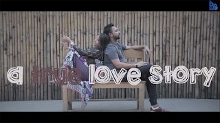 A True Love Story - BhaiBrothers LTD.