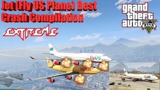 GTA V: Jet (Fly US Plane) Best Extreme Crash Compilation (60FPS)