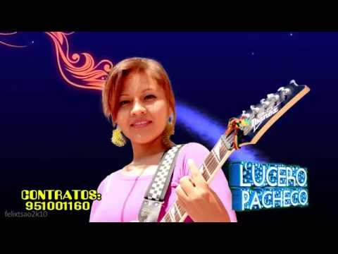 lucero 2014mantenido y flojo mix cumbias 2014cumbias villeras 2014 mix cumbias norte peru mix 2014